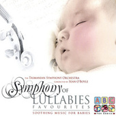 Play & Download Symphony Of Lullabies: Favourites by Tasmanian Symphony Orchestra | Napster