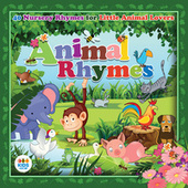 Play & Download Animal Rhymes by Various Artists | Napster