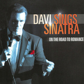 Davi Sings Sinatra: On The Road To Romance by Robert Davi