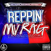 Play & Download Reppin' My Rag by Various Artists | Napster