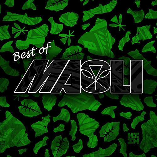 Play & Download Best Of by Maoli | Napster