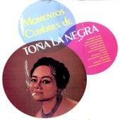 Play & Download Momentos Cumbres de Toña la Negra by Toña La Negra | Napster