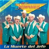 La Muerte del Jefe by Los Incomparables De Tijuana