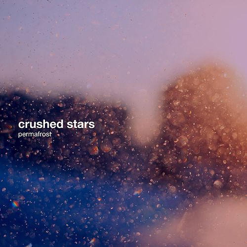 Play & Download Permafrost by Crushed Stars | Napster