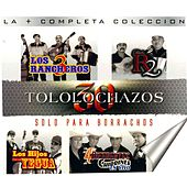 Play & Download 30 Tololochazos Solo para Borrachos by Various Artists | Napster