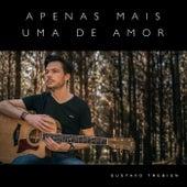 Apenas Mais uma de Amor by Gustavo Trebien
