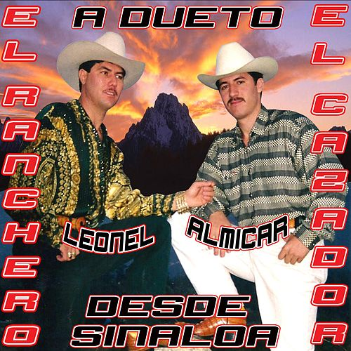 Play & Download A Dueto Desde Sinaloa by Leonel El Ranchero | Napster
