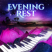 Evening Rest – Lullabies for Sleep, Restful Music, Classical Chillout, Soothing Nap, Instrumental Sounds for Better Sleep by Classical Sounds Solution