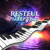 Restful Sleep Time – Classical Music for Sleep, Instrumental Noise to Bed, Calm Mind, Composers at Goodnight by Family Relaxing Music Oasis