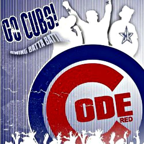 Go Cubs (Swing Batta Batta) by Code Red
