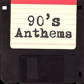 90's Anthems by Various Artists