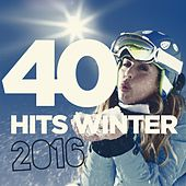 40 Winter Hits 2016 von Various Artists
