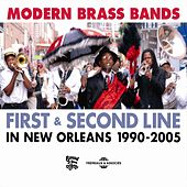 Modern Brass Bands, First & Second Line in New Orleans 1990-2005 by Various Artists
