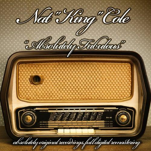 Absolutely Fabulous (Original Artist Recordings) von Nat King Cole