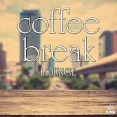 Coffee Break Lounge by Various Artists