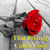 That Feeling Called Love by Various Artists