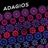 Play & Download Adagios by Various Artists | Napster