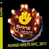 Auand Meets NYC (Live in NYC, 2011) by Various Artists