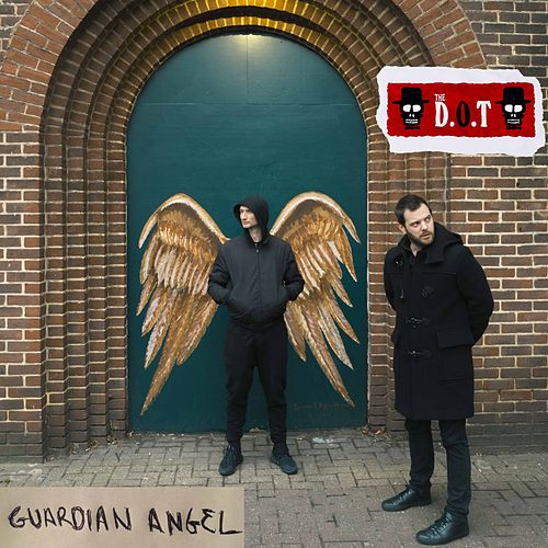 Guardian Angel by The D.O.T