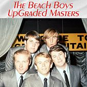 UpGraded Masters (All Tracks Remastered) von The Beach Boys