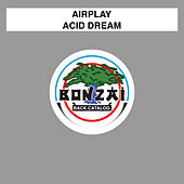 Acid Dream by Airplay