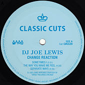 Play & Download Change Reaction by DJ Joe Lewis | Napster