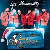 Play & Download Las Mañanitas by Alacranes Musical | Napster