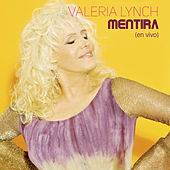 Play & Download Mentira (En Vivo) by Valeria Lynch | Napster
