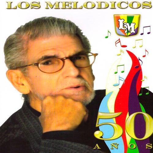 Los Melódicos, 50 Años (Edición Aniversario) by Los Melódicos