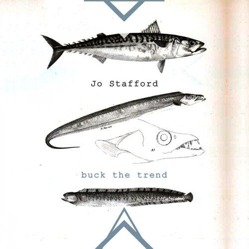 Buck The Trend by Jo Stafford