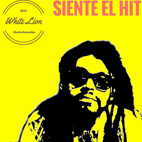 Siente el Hit by White Lion