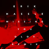 Play & Download Missing You (Olov Remix) by Erik Hassle | Napster