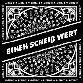 Play & Download Einen Scheiß wert by B-Tight | Napster