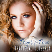 Play & Download Prayer for Peace (Shanti Mantra) by Charleene Closshey | Napster
