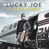 Play & Download El Triunfador by Lucky Joe | Napster