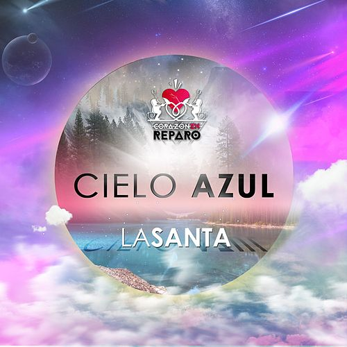 Play & Download Cielo Azul by Santa | Napster