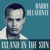 Island In The Sun von Harry Belafonte
