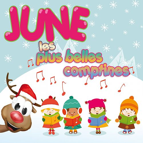 Play & Download Les plus belles comptines by June | Napster