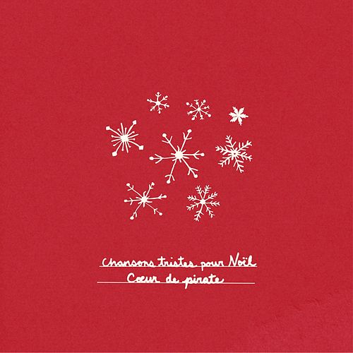 Play & Download Chansons tristes pour Noël by Coeur de Pirate | Napster