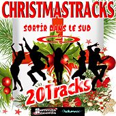 Play & Download Christmastracks (Sortir dans le Sud) by Various Artists | Napster