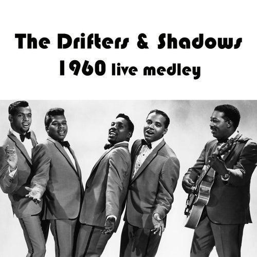 The Drifters & Shadows 1960 Live Medley: Driftin' / Jet Black / Guitar Boogie / Quatermaster's Stores / Apache von The Drifters