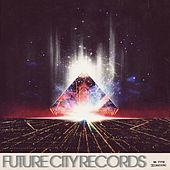 Play & Download Future City Records Compilation, Vol. 3 by Various Artists | Napster