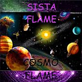 Cosmo Flame (feat. Rubie Wilkie & Shudoshi) by Sista Flame