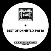 Best of DKMNTL x PATTA by Various Artists