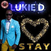 Play & Download Stay by Lukie D | Napster