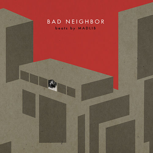 Bad Neighbor Instrumentals by Madlib