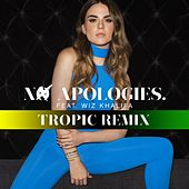 Play & Download No Apologies. (feat. Wiz Khalifa) (Tropical Remix) by Jojo | Napster
