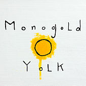 Play & Download Yolk! by Monogold | Napster