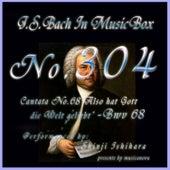 Cantata No. 68, ''Also hat Gott die Welt geliebt'', BWV 68 by Shinji Ishihara