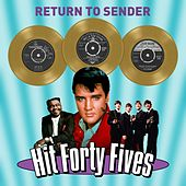 Return to Sender - Hit Forty Fives von Various Artists
